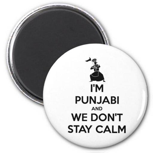 I'm Punjabi and We Don't Keep Calm Refrigerator Magnets