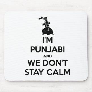 I'm Punjabi and We Don't Keep Calm Mouse Pad