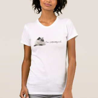 I'm purrrrfect! t shirt