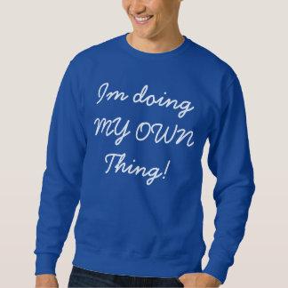 ¡Im que hace MI PROPIA cosa! Suéter