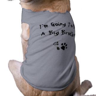 Im que va a ser un hermano mayor - camisas de mascota