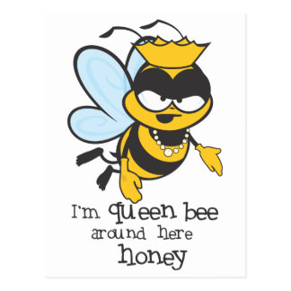 I'm Queen Bee Around Here Honey Postcard
