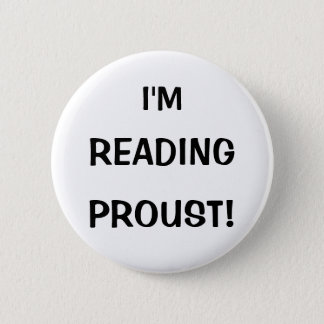 """I'm Reading Proust!"" Button"