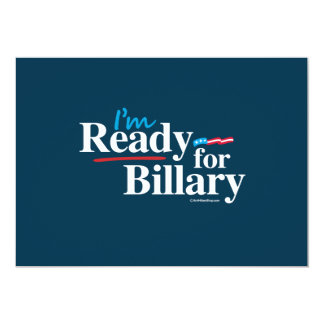 I'm Ready for Billary - Anti Hillary Announcement Cards