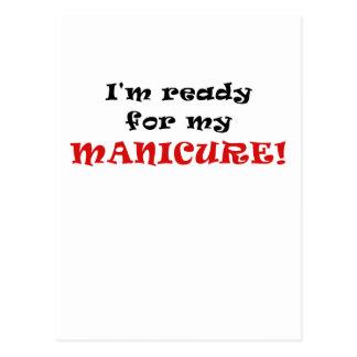 Im Ready for my Manicure Postcard