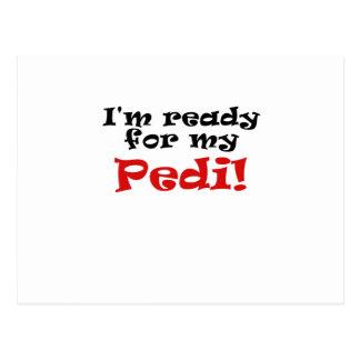 Im Ready for my Pedi Postcard