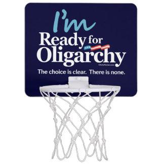 I'm Ready for Oligarchy Hillary Parody Mini Basketball Hoop