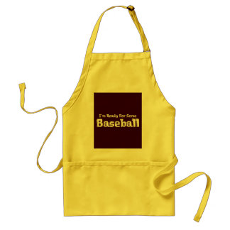 I'm Ready For Some Baseball Gifts Adult Apron