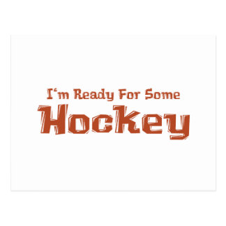 I'm Ready For Some Hockey Gifts Postcard