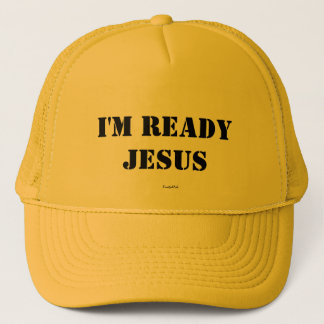 I'm Ready Jesus Hat