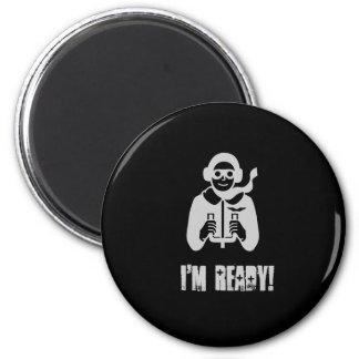 I'm ready! magnet