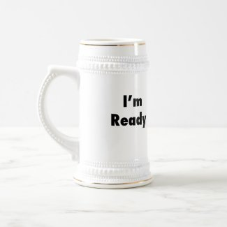 """I'm Ready !!"" Mars Beer Stein"