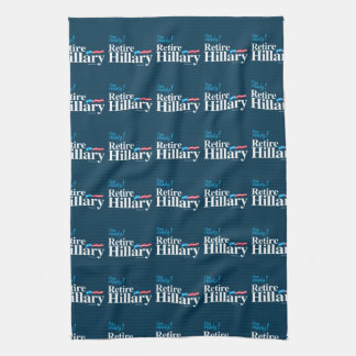I'm ready Retire Hillary - Anti Hillary Kitchen Towels