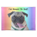 I'm Ready To Eat! Funny Pug American MoJo Placemat