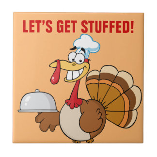 I'm Ready to Eat Thanksgiving Dinner Ceramic Tile