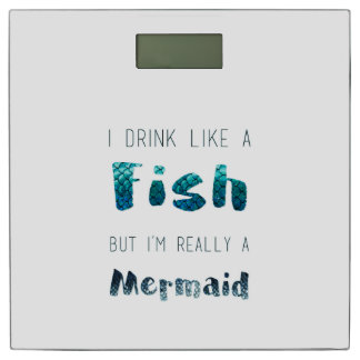 I'm Really A Mermaid, Funny Quote Bathroom Scale