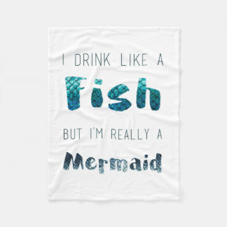 I'm Really A Mermaid, Funny Quote Fleece Blanket