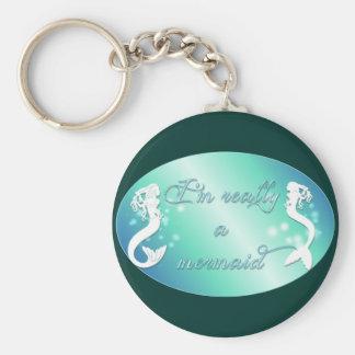I'm really a mermaid key chain