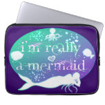 I'm really a mermaid laptop computer sleeves