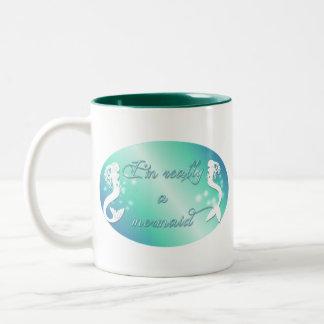 I'm really a mermaid Two-Tone coffee mug