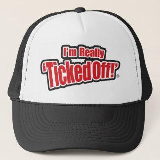 """""""I'm really TickedOff!"""" Trucker Hat"""