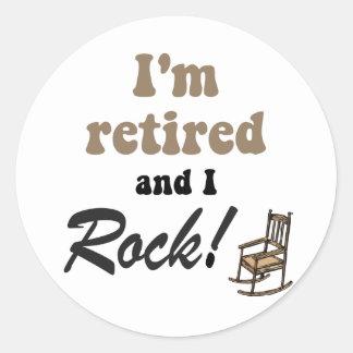 I'm retired and I rock! Classic Round Sticker