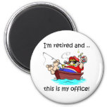 I'm retired and this is my office! 2 inch round magnet