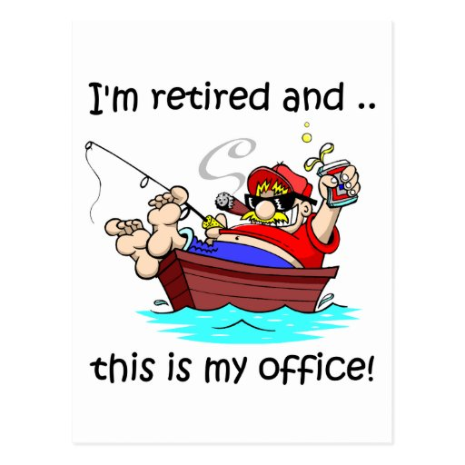 I'm retired and this is my office! postcard