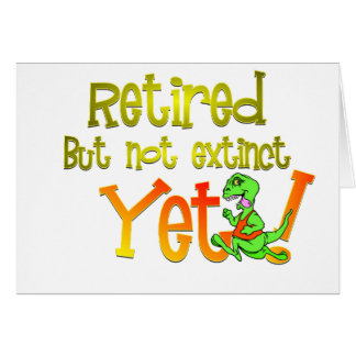 I'm retired, but not over the hill, yet!:-) card