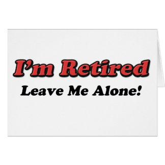 I'm Retired Card