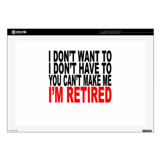 I'm RETIRED! FUNNY Humor tee shirt M.png Decal For Laptop