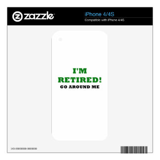 Im Retired Go Around Me Skin For iPhone 4