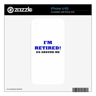 Im Retired Go Around Me Skin For iPhone 4S
