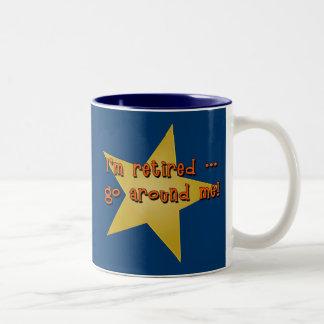 I'm Retired - Go Around Me Tshirts, Gifts Two-Tone Coffee Mug
