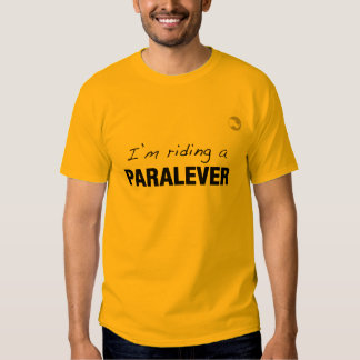 I'm riding a Paralever Tshirts
