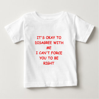 i'm right baby T-Shirt