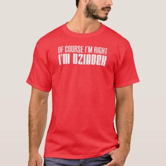 I'm Right I'm Dziadek Polish Grandfather T-Shirt