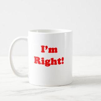 I'm Right! Mug