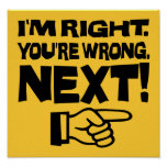 I'm Right, You're Wrong! Next! Poster