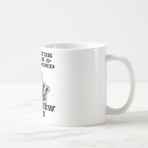 I'm Rude Crude & Tattooed So Screw You Classic White Coffee Mug