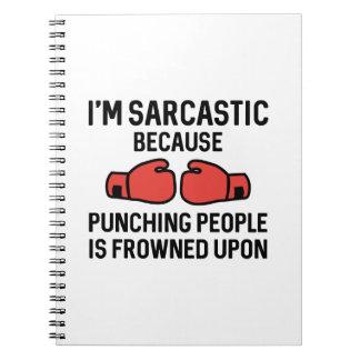 I'm Sarcastic Notebook
