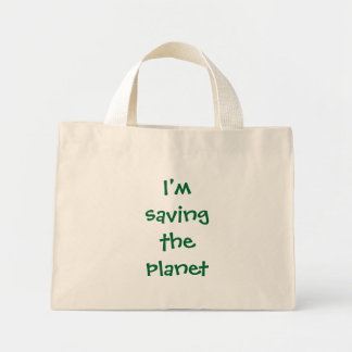 I'm saving the planet mini tote bag