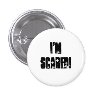 I'm Scared! Pins
