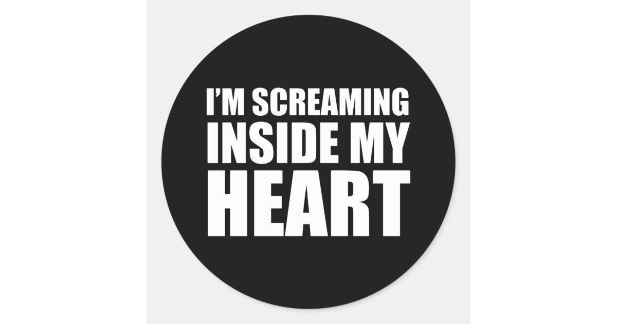 I'm Screaming Inside My Heart Funny 2020 Meme Classic ...