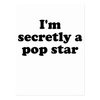 Im secretamente un estrella del pop postales