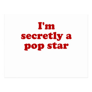Im secretamente un estrella del pop tarjetas postales