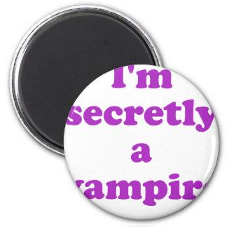 Im secretamente un vampiro imán redondo 5 cm