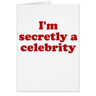 Im secretamente una celebridad tarjeta de felicitación