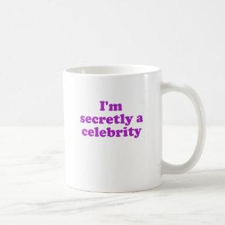 Im secretamente una celebridad taza