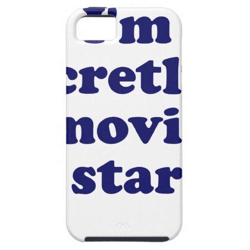 Im Secretly a Movie Star iPhone 5 Cases